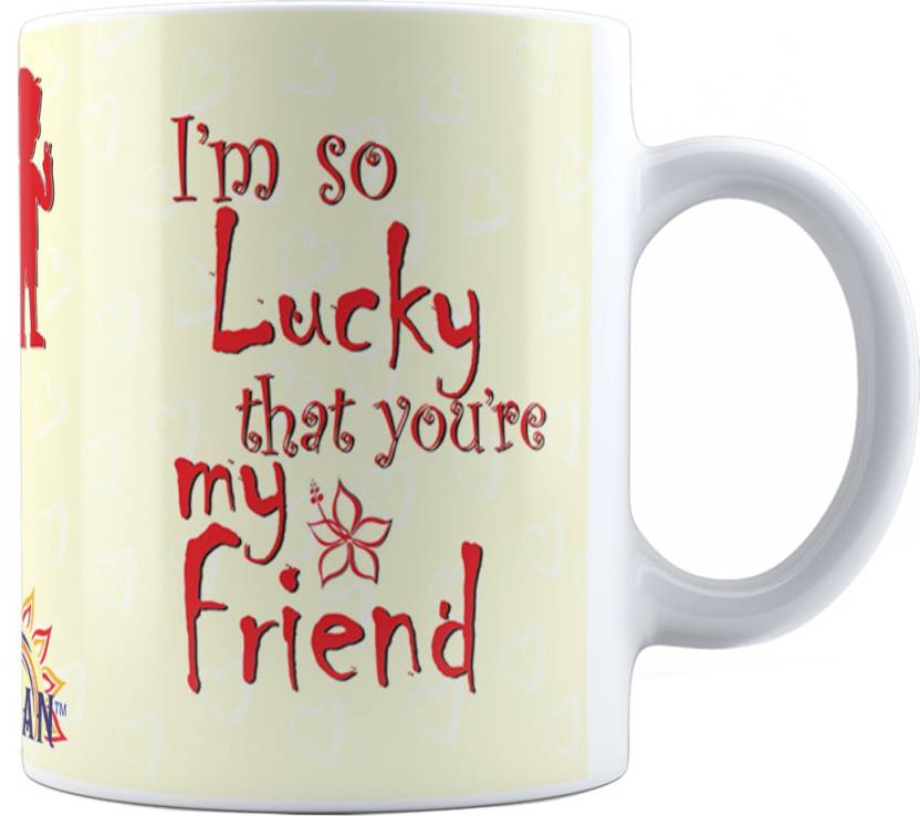 Suvan Friendship Quotes Printed Tea And Coffee For Friend Suwmfrd005