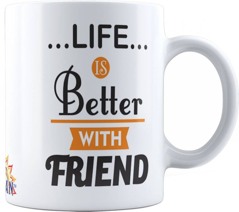 Suvan Friendship Quotes Printed Tea And Coffee For Friend Suwmfrd017