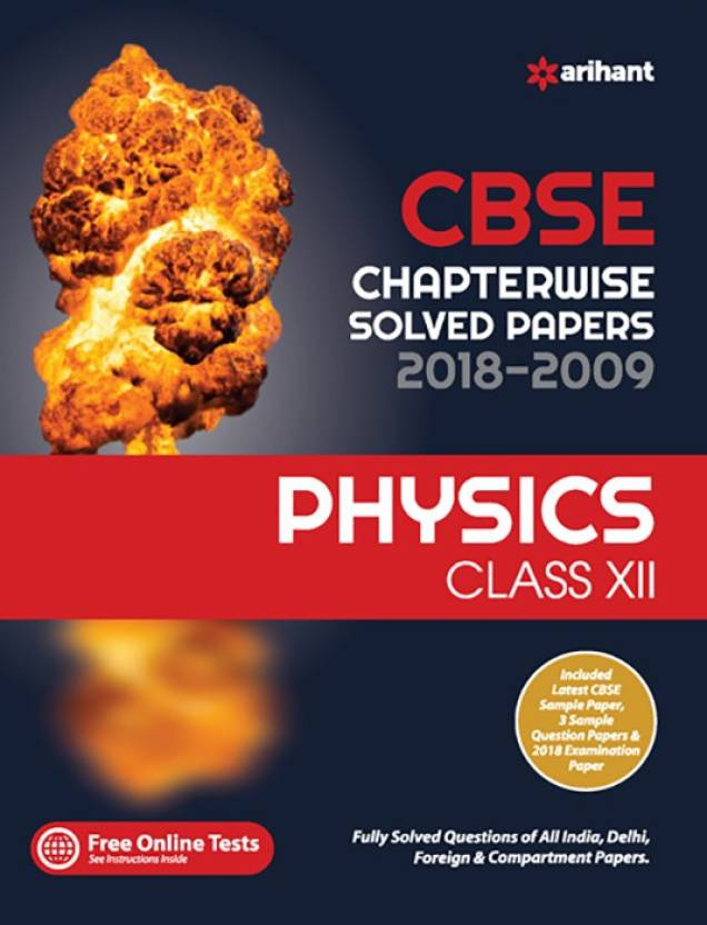 CBSE Chapterwise Solved Papers 2018-2009 Physics Class 12th