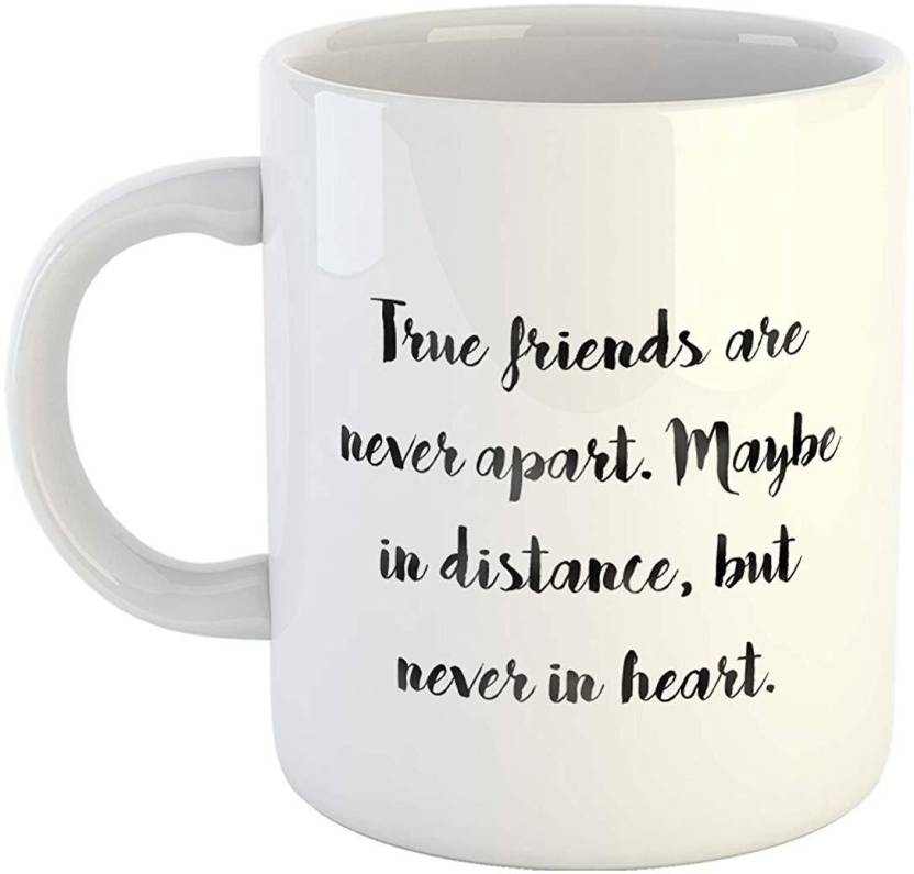 Ikraft Friendship Quote True Friends Are Never Apart Maybe In