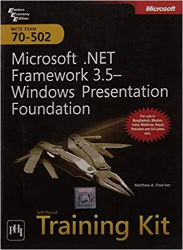 Mcts Self Paced Training Kit Exam 70 502microsoft Framework