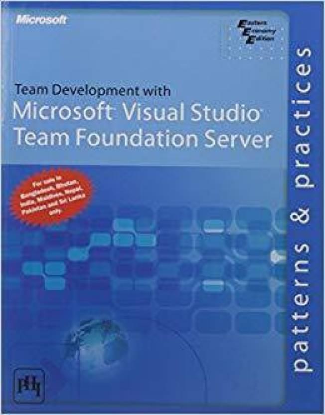 Team Development With Microsoft Visual Studio Team