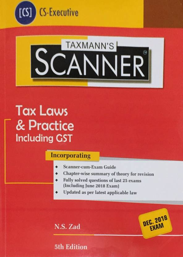 Taxmann's Scanner Tax Laws & Practice Including GST For CS