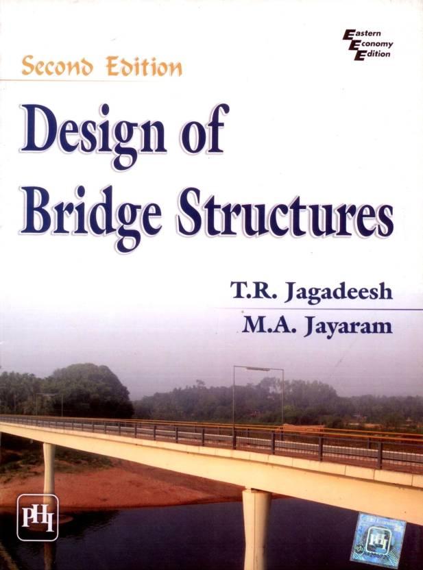 DESIGN OF BRIDGE STRUCTURES, 2/E 2nd Edition: Buy DESIGN OF