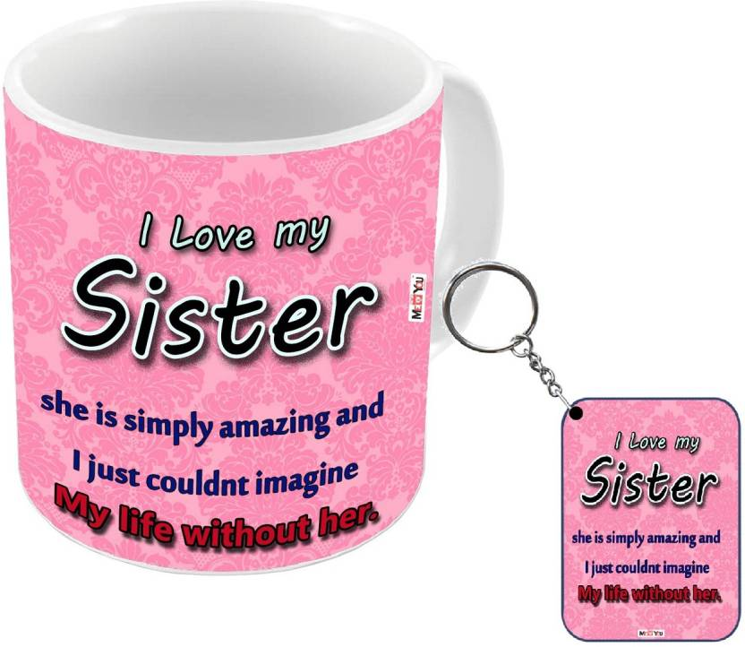 MEYOU Gift For Raksha Bandhan Anniversary Gifts SisterBirthday Your Sister
