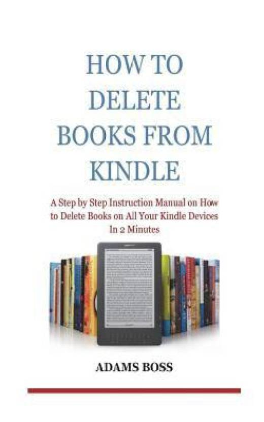 How to Delete Books from Kindle: Buy How to Delete Books