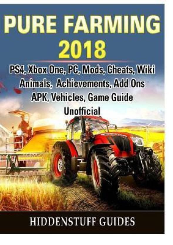 Pure Farming 2018, Ps4, Xbox One, Pc, Mods, Cheats, Wiki