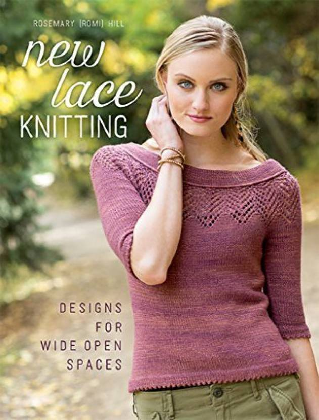 Interweave New Lace Knitting Designs For Wide Open Spaces New Lace