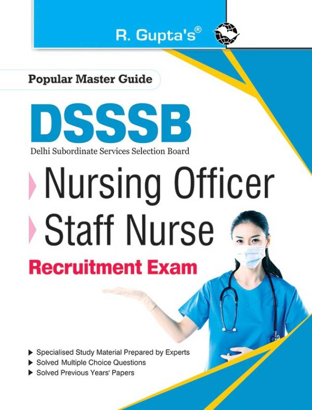 DSSSB: Nursing Officer & Staff Nurse Recruitment Exam Guide: Buy