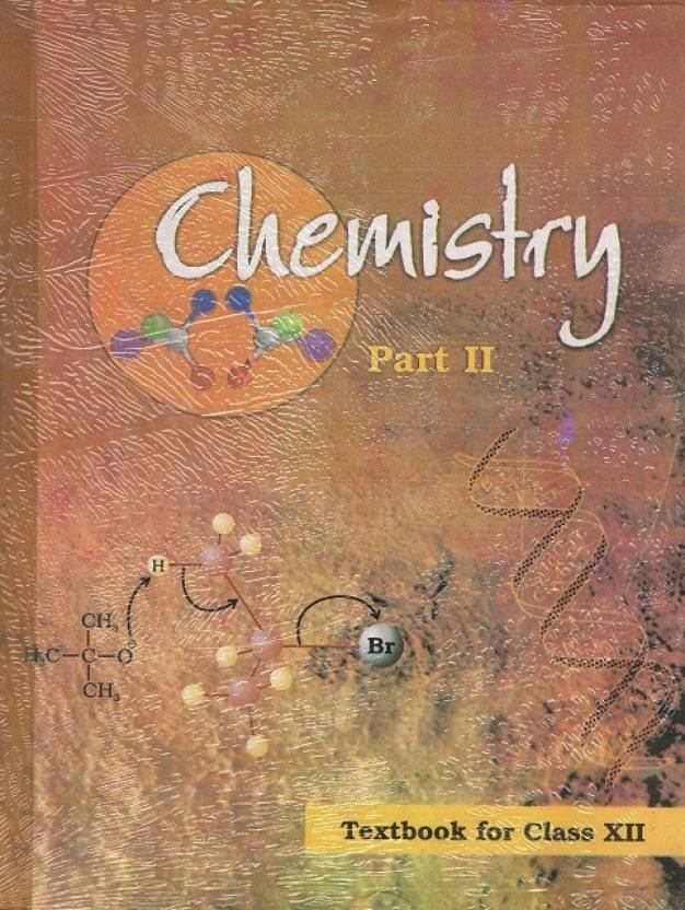 Chemistry Textbook For Class 12Th 1 Edition: Buy Chemistry