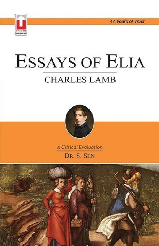 Essays On Science And Religion Charles Lamb Essays Of Elia Thesis Statement Example For Essays also Essay Vs Research Paper Charles Lamb Essays Of Elia Buy Charles Lamb Essays  English As A Global Language Essay