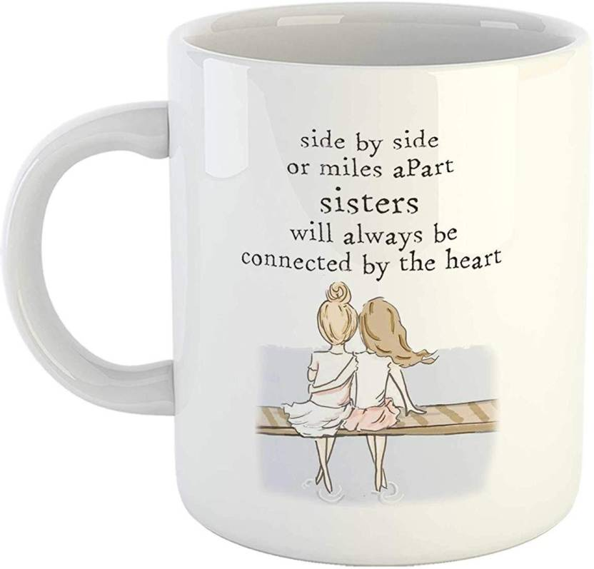Ikraft Funny Sister Gift Coffeemug Cute Quotes Side By Side Or