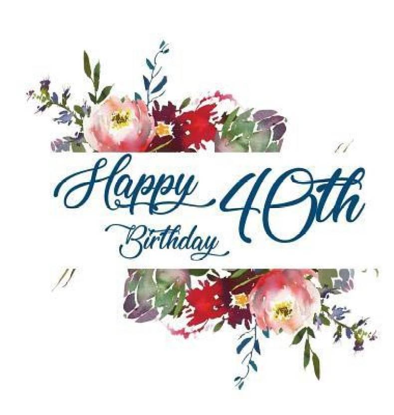 happy 40th birthday guest book buy happy 40th birthday guest book
