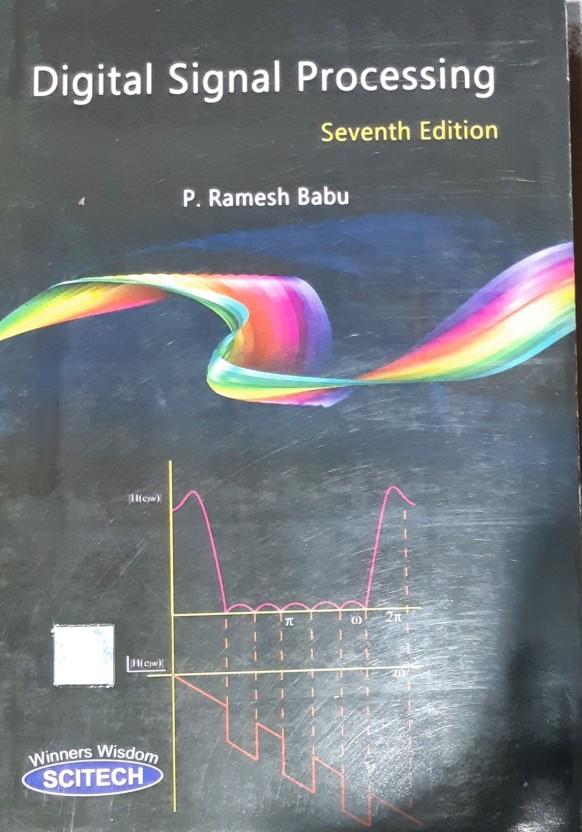 Digital Signal Processing By Ramesh Babu 3rd Edition Pdf