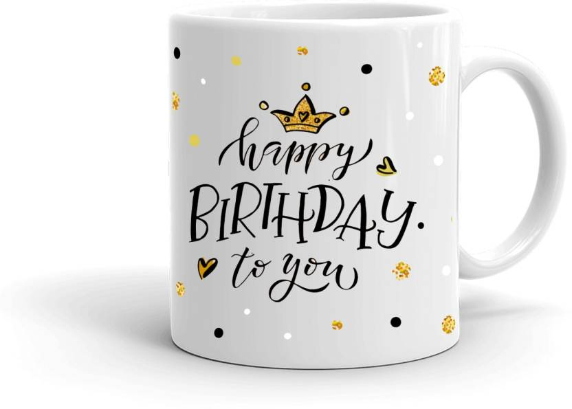 MUGKIN HB47 Special Happy Birthday Printed Gift For Friend Cousin Sister Brother Daughterson Etc White 86472W7896 Ceramic Mug 350 Ml