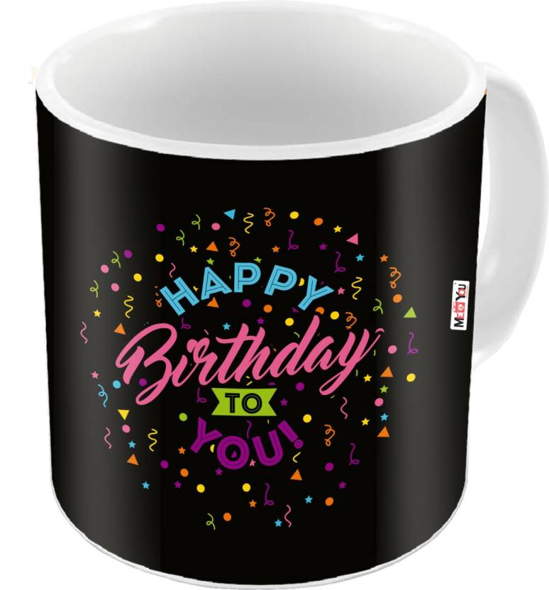 MEYOU Gift For Brother Sister Father Mother Friends On Birthday Gifts IZ18DTMU 433 Ceramic Mug 325 Ml