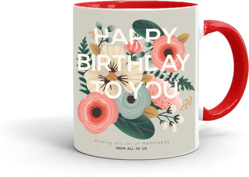 MUGKIN HB159 Birthday Special Printed Gift For Friend Cousin Sister Daughter Brother Son Etc Inner RED 89R4328848 Ceramic Mug 350 Ml