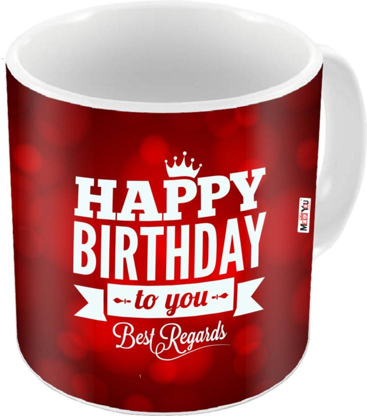 MEYOU Gift For Father Mother Brother Sister Friends Lover On Birthday Gifts IZ18PNHBDMU 192 Ceramic Mug 325 Ml