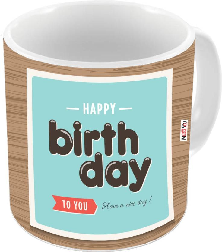 MEYOU Gift For Brother Sister Father Mother Friends On Birthday Gifts IZ18DTMU 369 Ceramic Mug 325 Ml