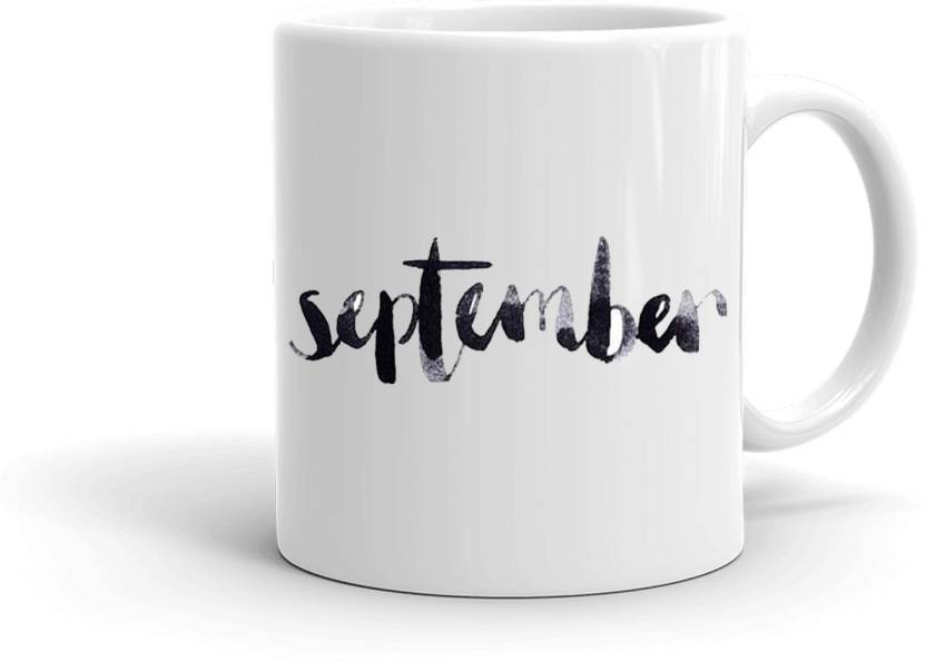 MUGkin SEP172 Special September Printed Best Birthday Gift For Sister Brotherfriendwhite 8944727698 Ceramic Mug 350 Ml