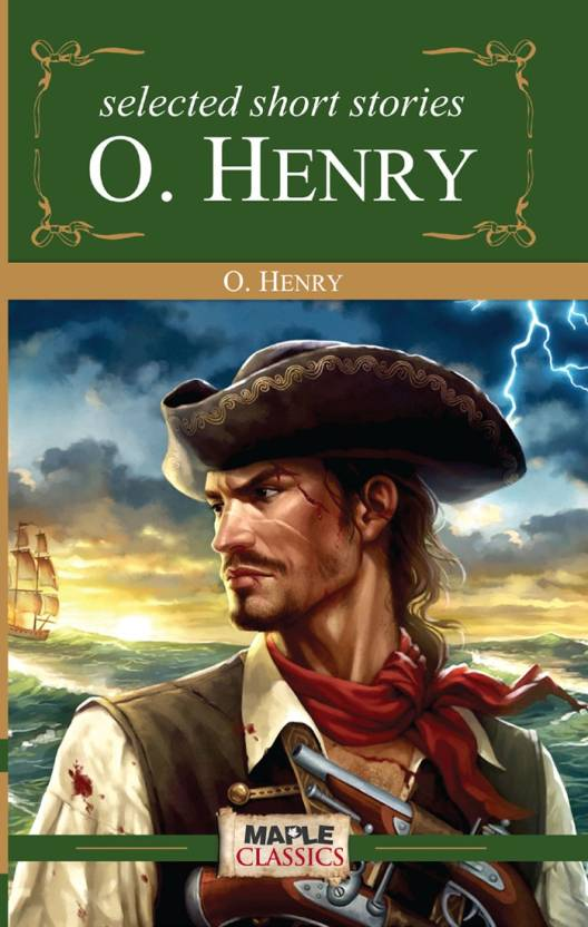 Selected Short Stories By Ohenry49 Stories Buy Selected