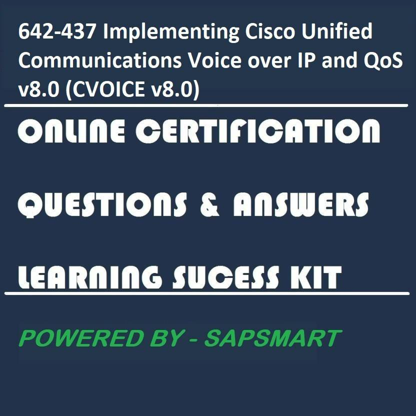 SAPSMART 642-437 Implementing Cisco Unified Communications