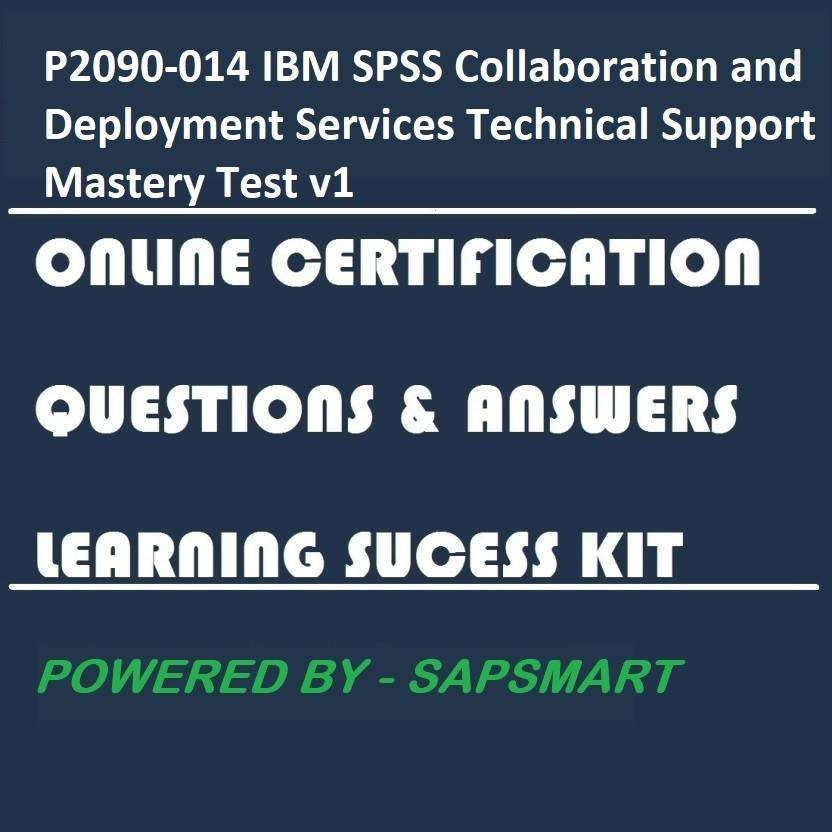SAPSMART P2090-014 IBM SPSS Collaboration and Deployment