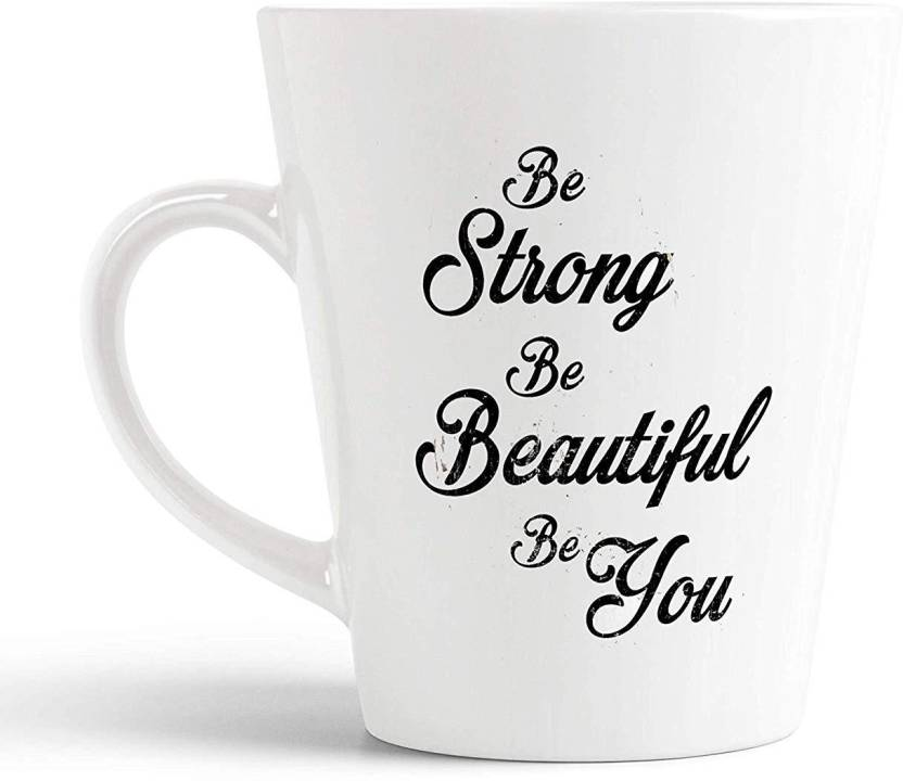 iKraft Be Strong Be Beautiful Be You Inspirational Quote ...