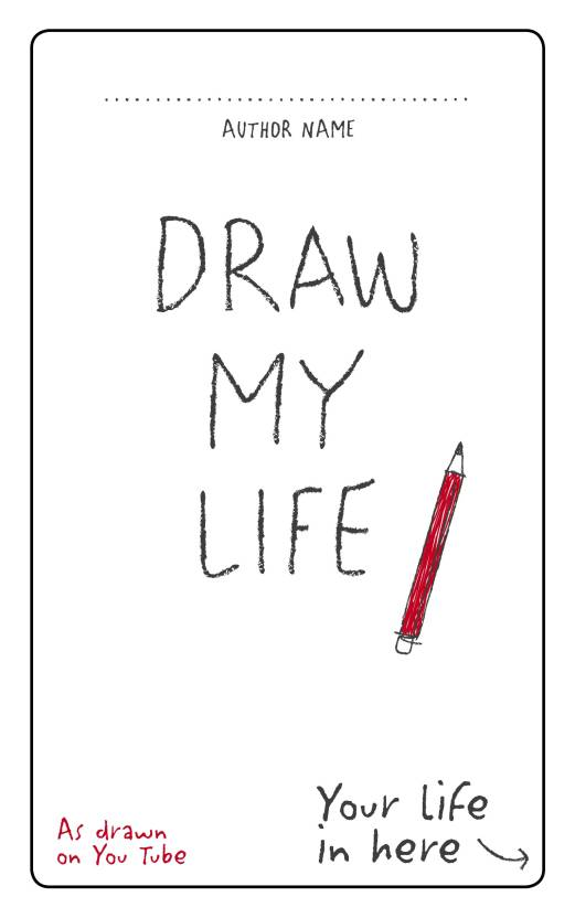 Draw My Life Your Life In Here Buy Draw My Life Your Life In