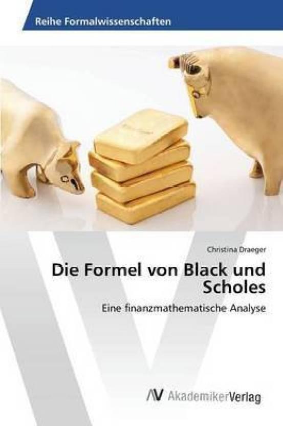 Die Formel Von Black Und Scholes: Buy Die Formel Von Black