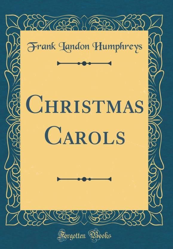 christmas carols classic reprint - Classic Christmas Carols