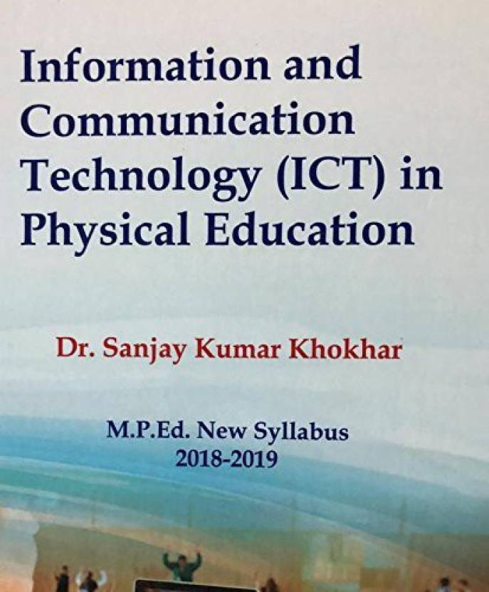 Information and Communication Technology (ICT) in Physical