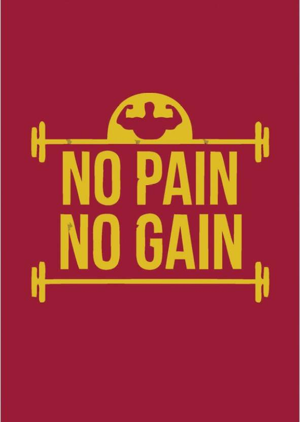 Gym Quote No Pain No Gain Wall Poster Size 12 X 18 Inch Paper