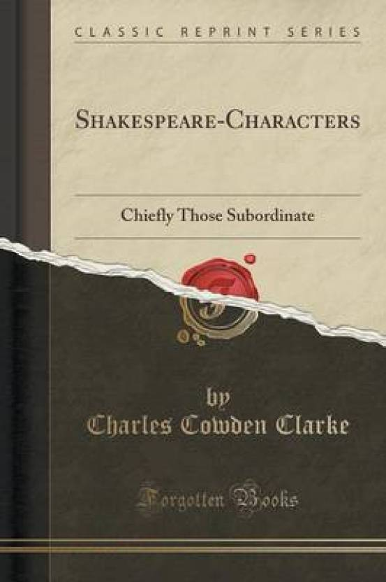 Shakespeare-Characters: Buy Shakespeare-Characters by Clarke Charles