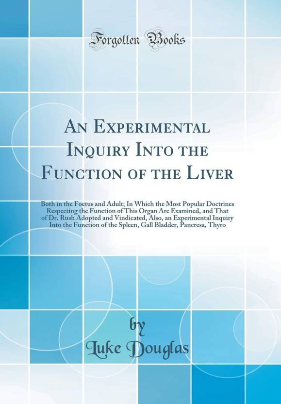 An Experimental Inquiry Into The Function Of The Liver Buy An