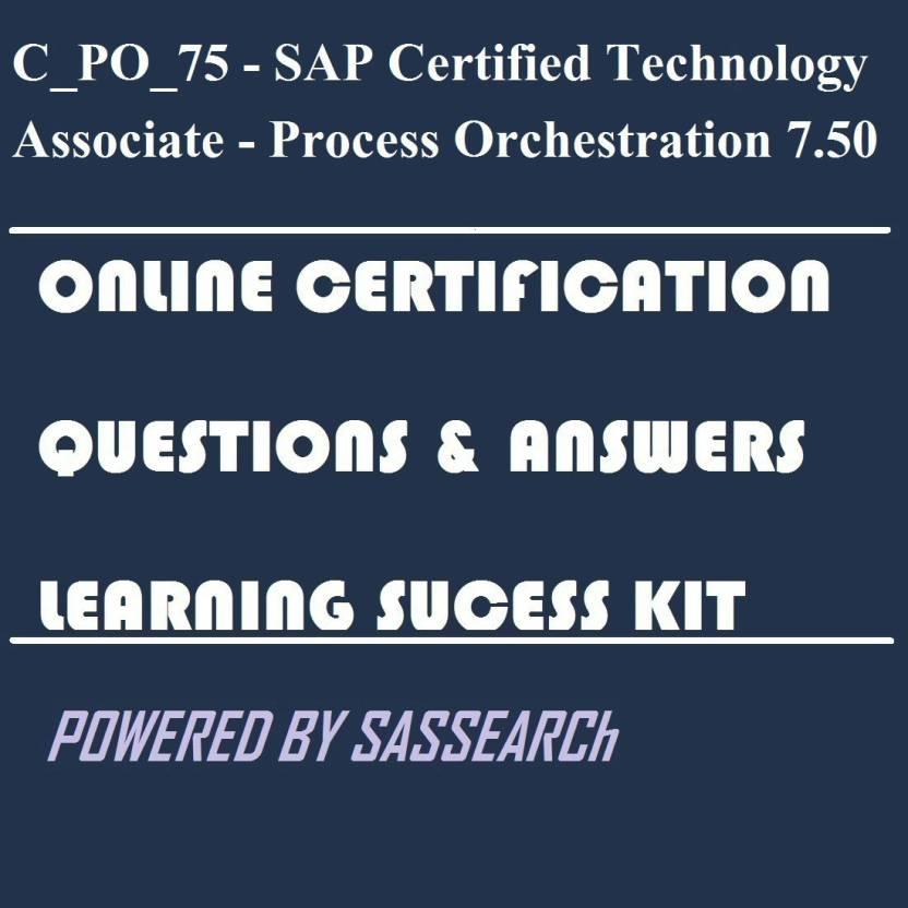 Sapsmart Cpo75 Sap Certified Technology Associate Process