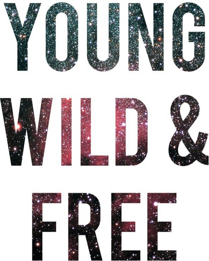 Young Wild Free Motivational White Wall Art Poster Fine