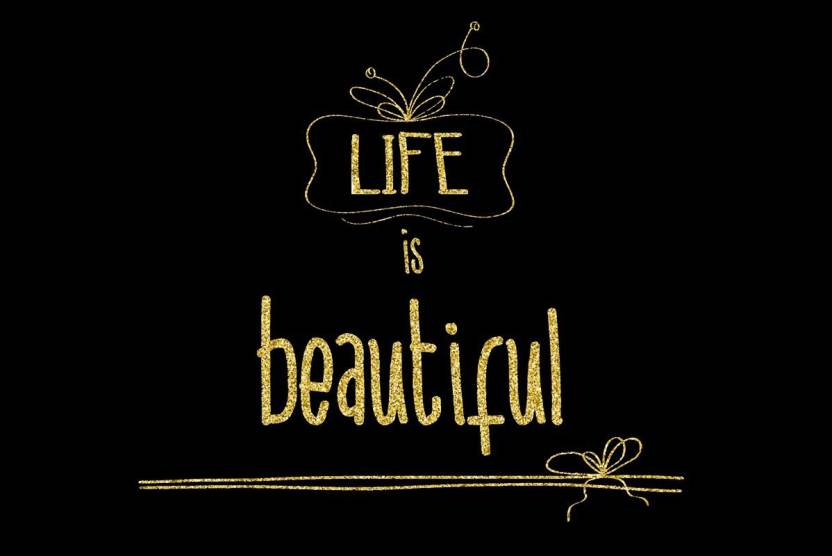 Life Is Beautiful Wall Art Poster Fine Art Print Typography
