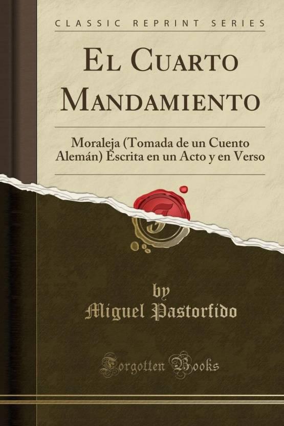 El Cuarto Mandamiento: Buy El Cuarto Mandamiento by Miguel ...