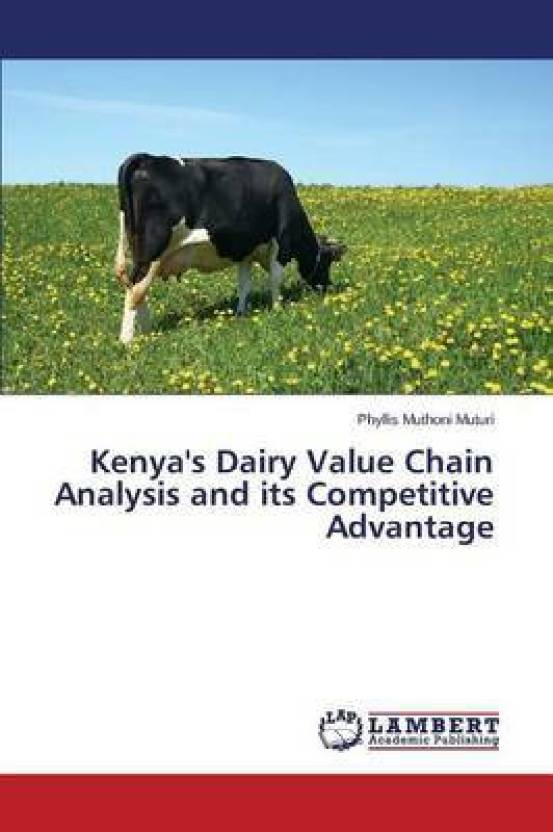 Kenya's Dairy Value Chain Analysis and Its Competitive Advantage