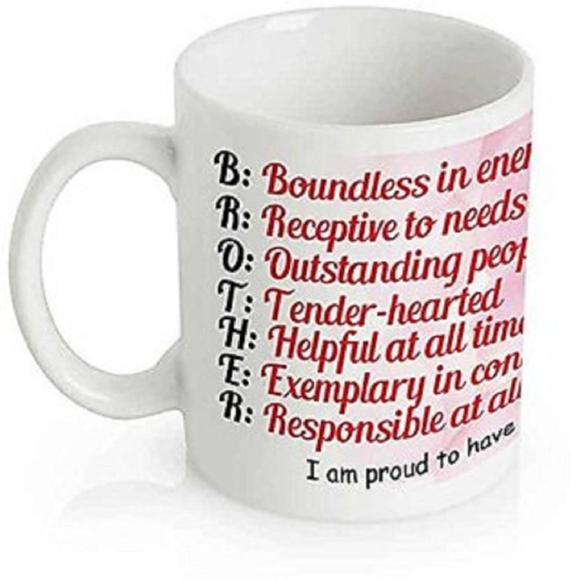 Insta Design Quotes For Brother Rakhi Gift Birthday Coffee Ceramic Mug 330 Ml