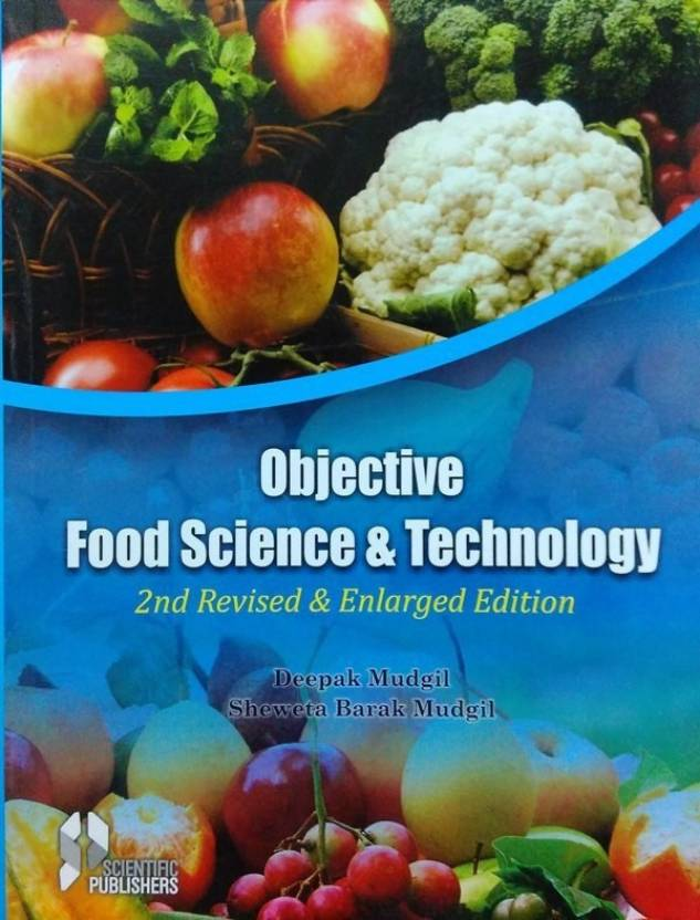 Objective Food Science and Technology: 2nd Revisied and Enlarged