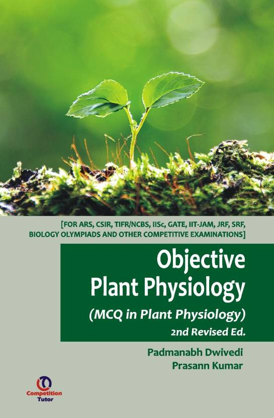 Objective Plant Physiology, 2nd Ed  : MCQ in Plant