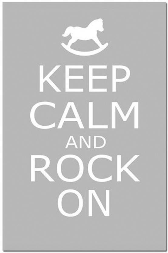 Keep Calm And Rock On Poster Paper Print