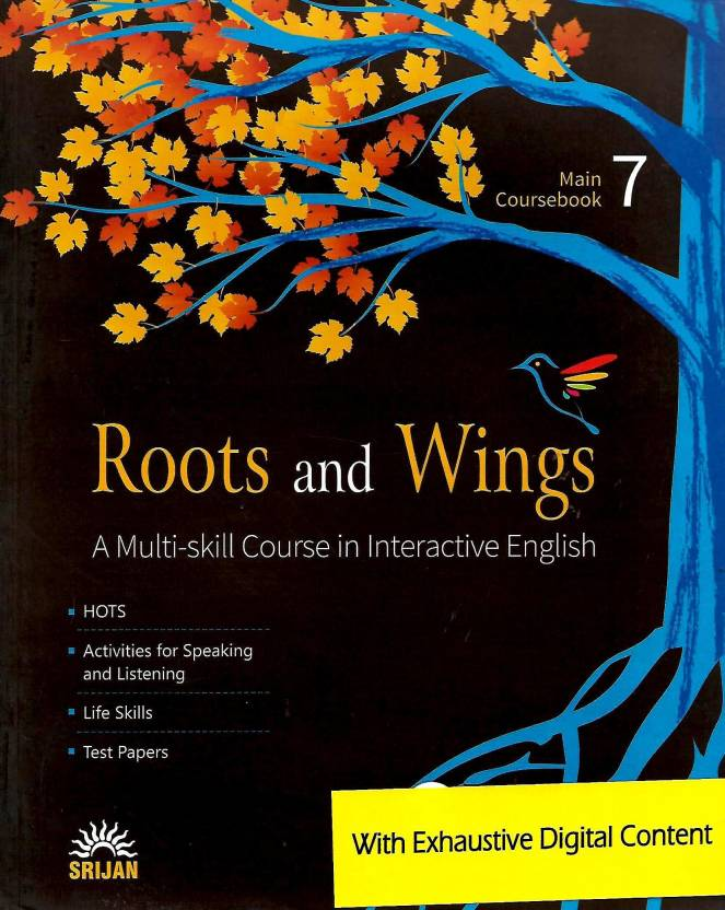 SRIJAN ROOTS AND WINGS MAIN COURSEBOOK CLASS - 7 ( A MULTI - SKILL