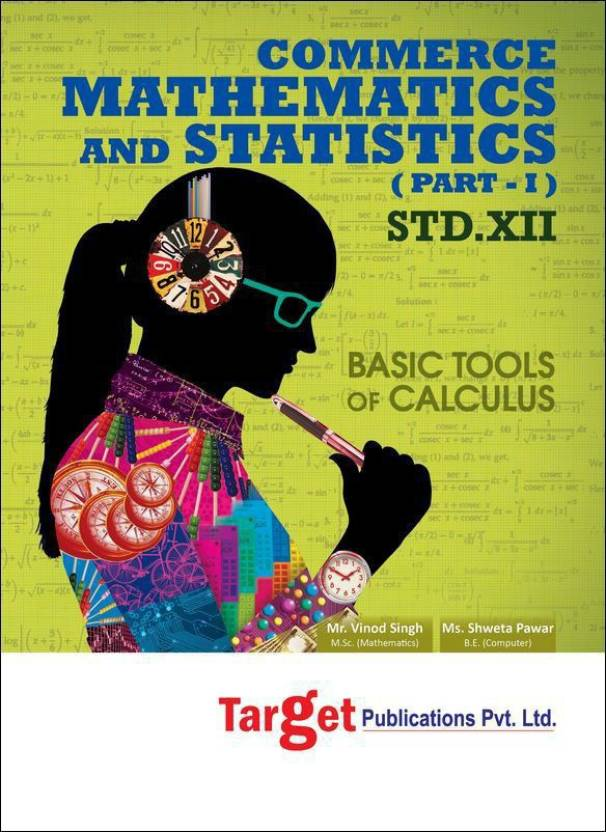 Std  12th Mathematics and Statistics - 1 Notes, Commerce (MH Board