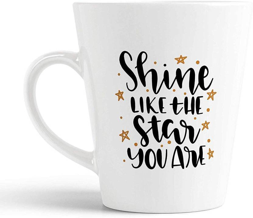 Ikraft Shine Like The Star You Are Inspirational Quotes Printed 12oz