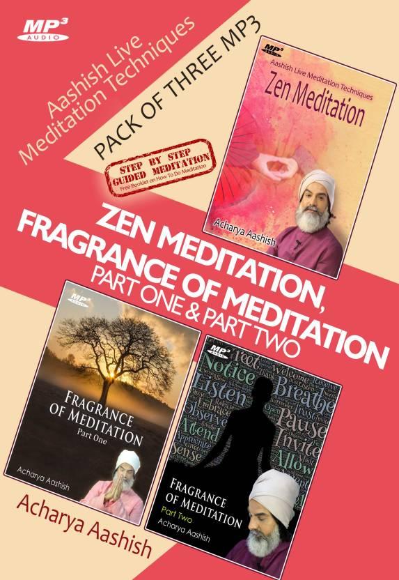 Zen Meditation & Fragrance Of Meditation Part 1 And Part 2