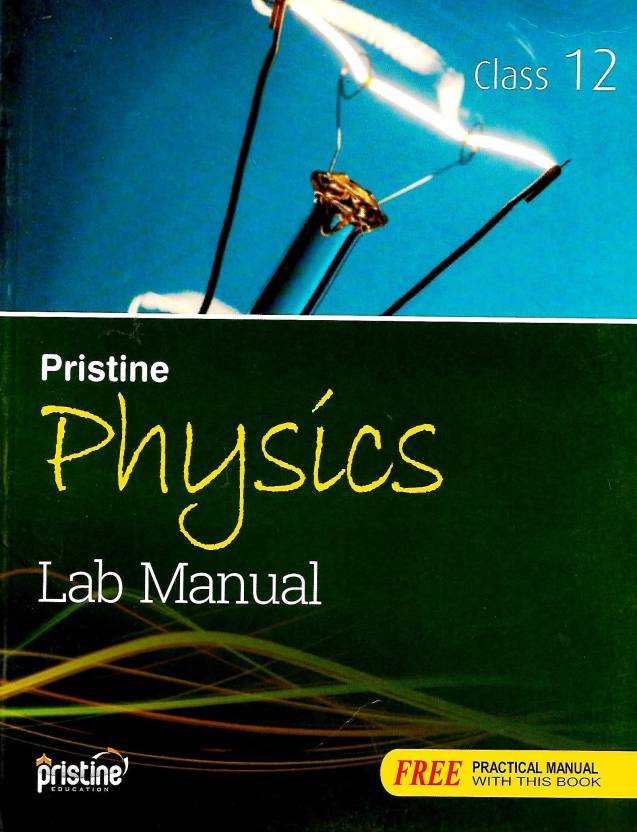 SRIJAN,PRISTINE PHYSICS LAB MANUAL CLASS - 12: Buy SRIJAN,PRISTINE
