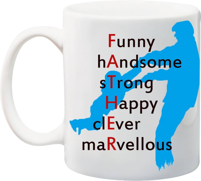 Birthday Special Father On Buy Ceramic - Strong Funny father's Form India Day Gift Online Mug Full Handome Stylotrendz For Papa Price In